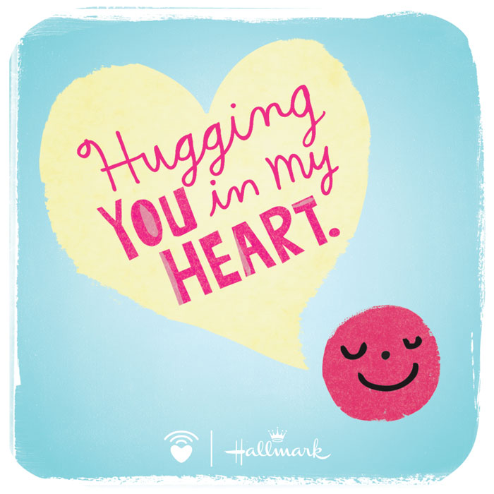 CarePost courtesy of Hallmark: Hugging you in my heart