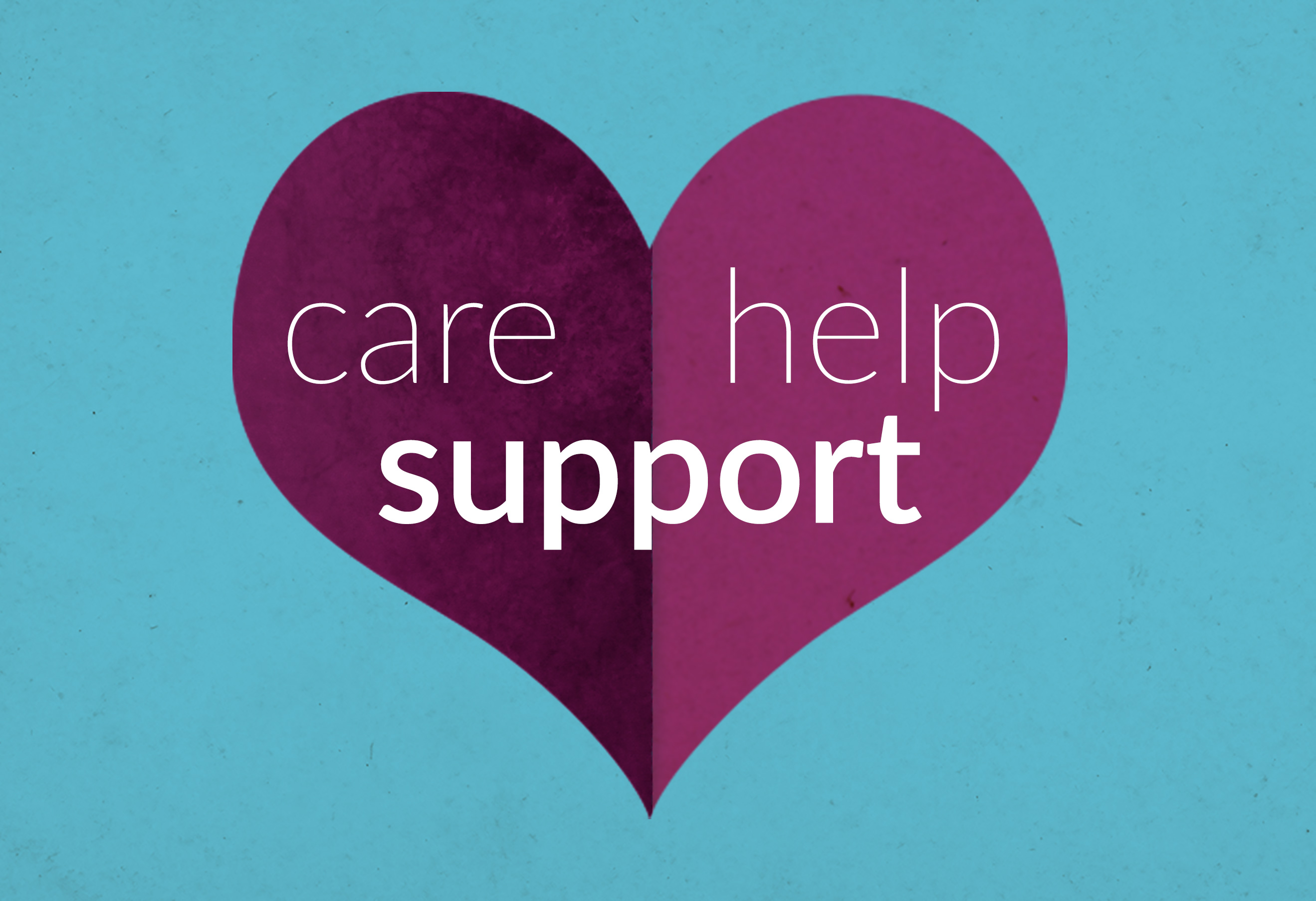 care, hope, support